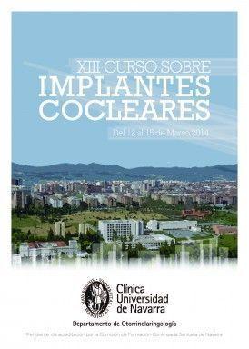 XIII Curso sobre Implantes Cocleares, Clínica Universidad de Navarra.