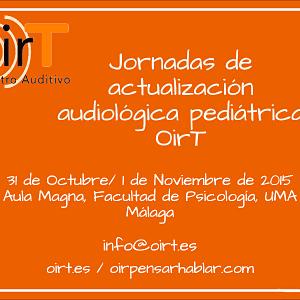Jornadas actualización audiológica pediátrica OirT
