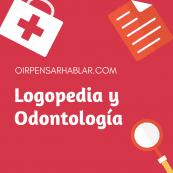 Logopedia y Odontología