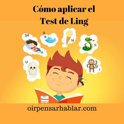 Cómo aplicar el Test de Ling