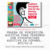 Prueba de Percepción Auditiva para Personas con Discapacidad Auditiva APT/HI-S