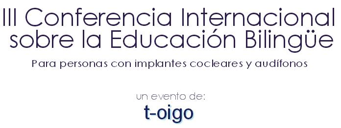 III Conferencia bilingue t-oigo